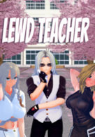 Lewd Teacher - Version 0.3 Beta